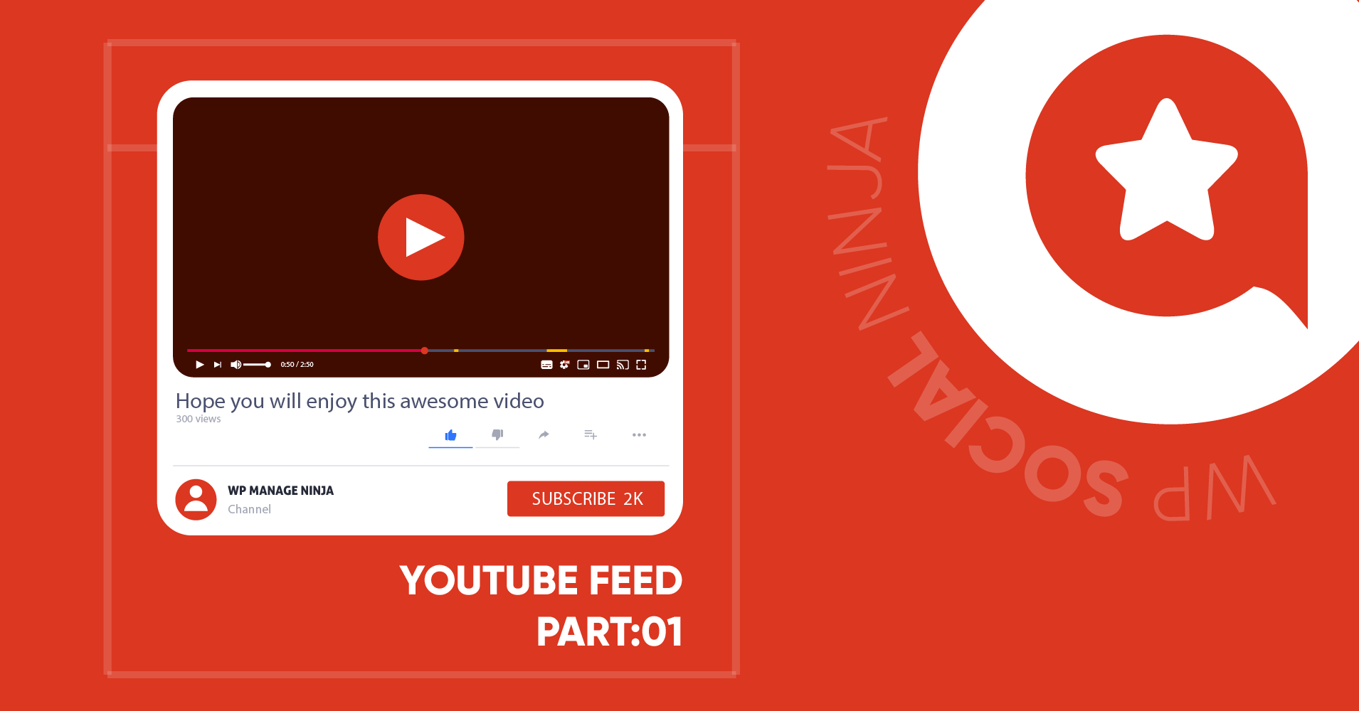 How to Embed YouTube Feed on Your Website  with WP Social Ninja (Part 1)